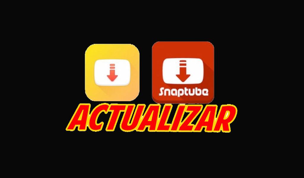 ¿Cómo actualizar Snaptube a la última versión Android y iPhone? - gratis y rápido